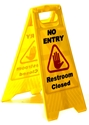 "Picture of Sign Yellow No Entry Restroom Closed ""A"" Frame-CLEA384600- (EA)"